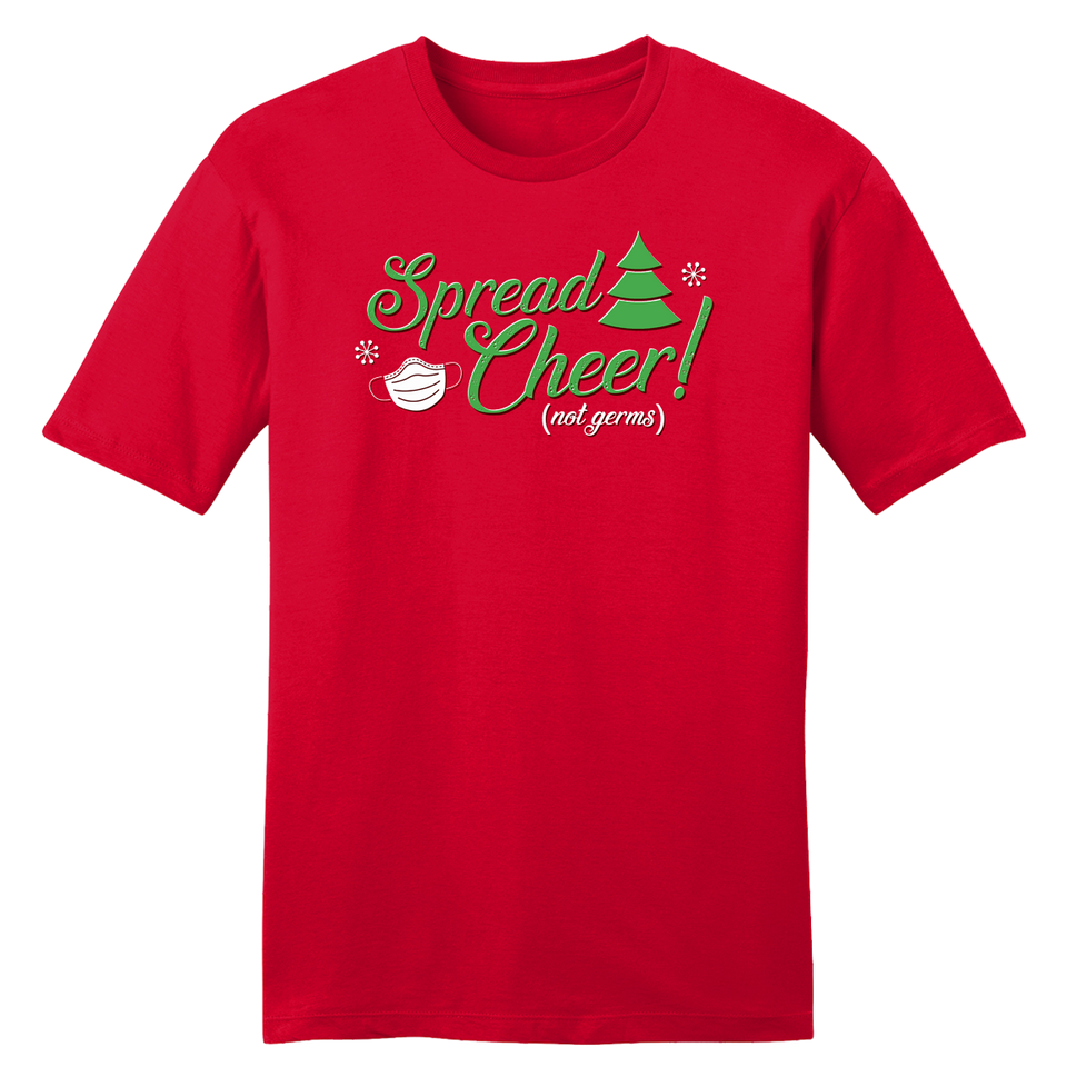 Spread Cheer, Not Germs - Cincy Shirts