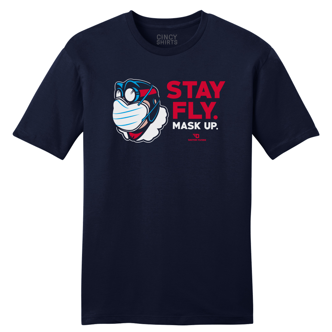 Stay Fly. Mask Up. University of Dayton Mask T-shirt - Cincy Shirts