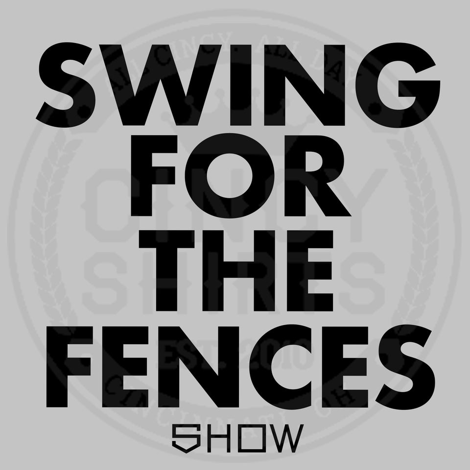 Show Bats - Swing For The Fences - Cincy Shirts