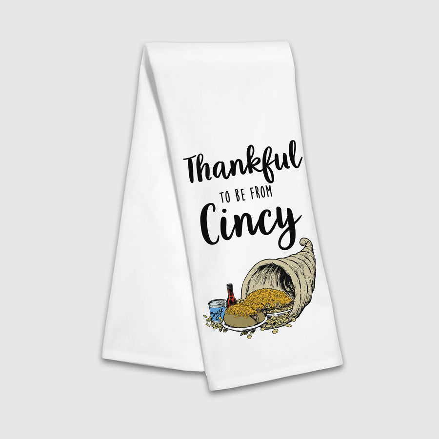 Thankful To Be From Cincy Tea Towel - Cincy Shirts