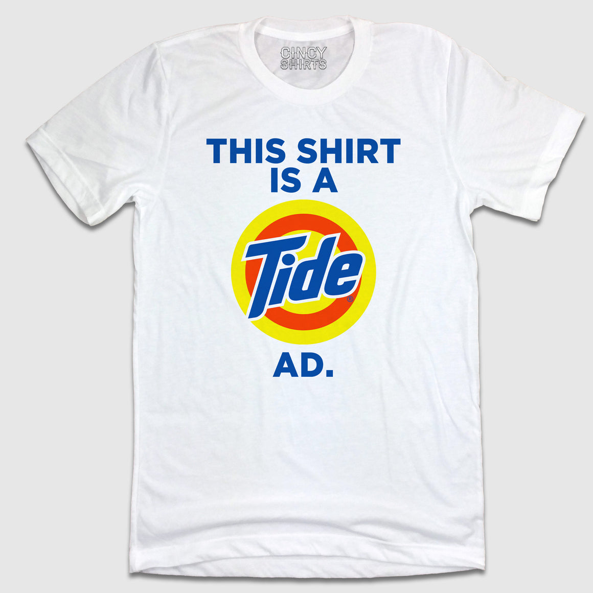 This Shirt Is A Tide Ad - Cincy Shirts