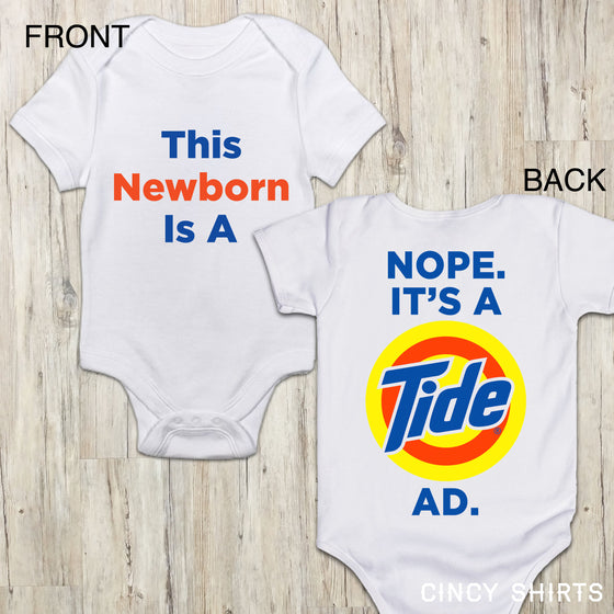 This Newborn is a Tide Ad onesie