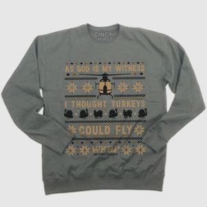 "WKRP ""I Thought Turkeys Could Fly"" - Ugly Thanksgiving Sweatshirt"