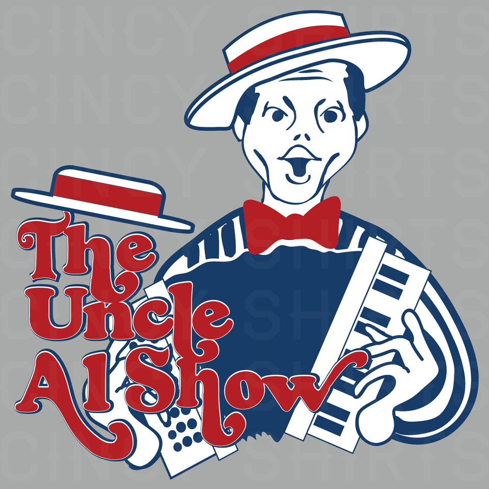 The Uncle Al Show - Cincy Shirts