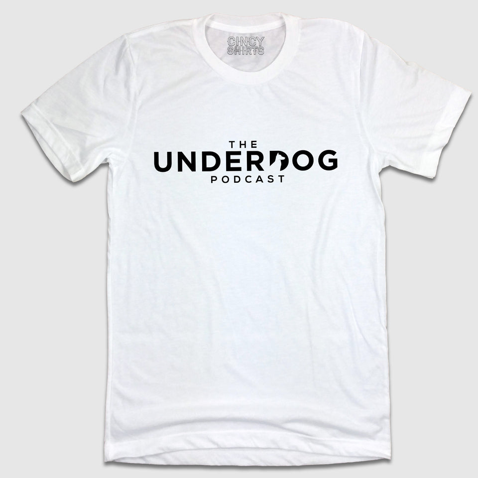 The Underdog Podcast - Text Logo - Cincy Shirts