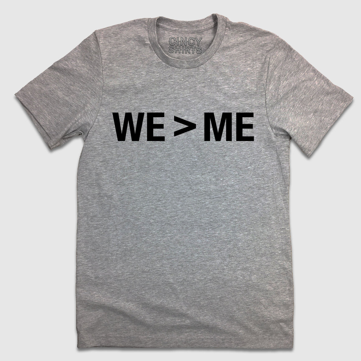 We > Me - Cincy Shirts