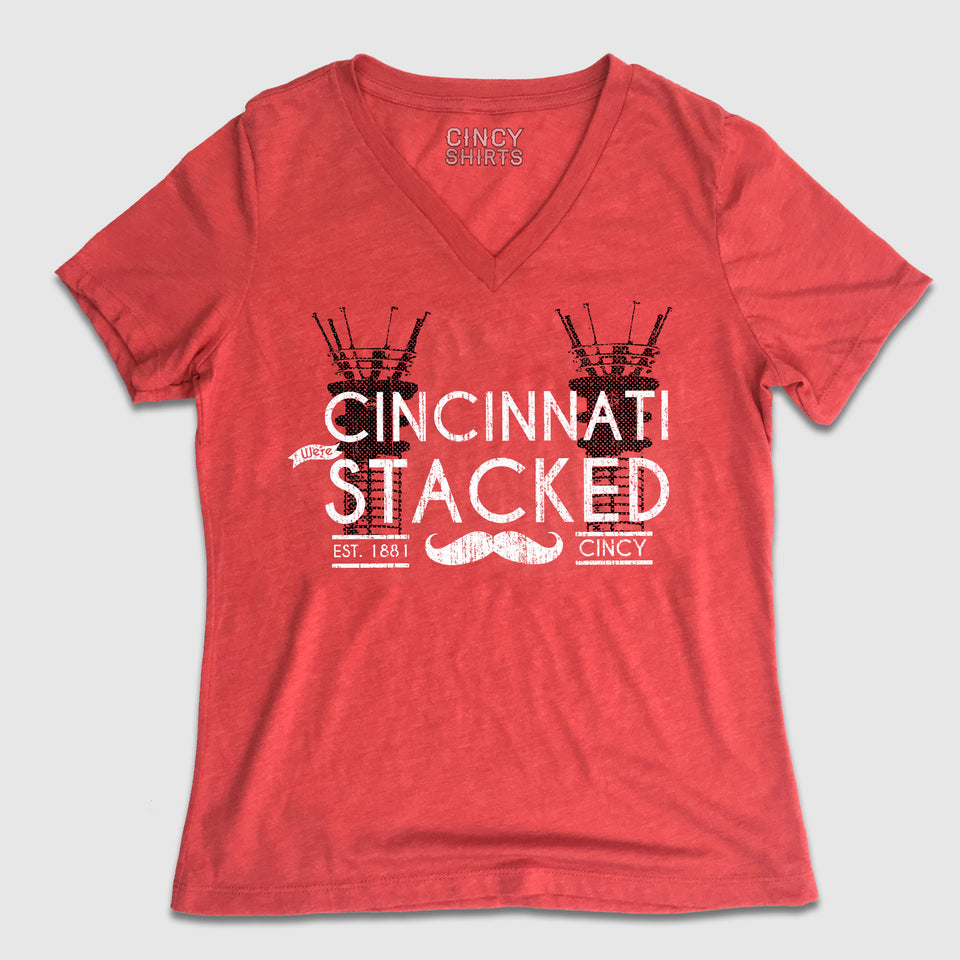 Cincinnati We're Stacked - Cincy Shirts