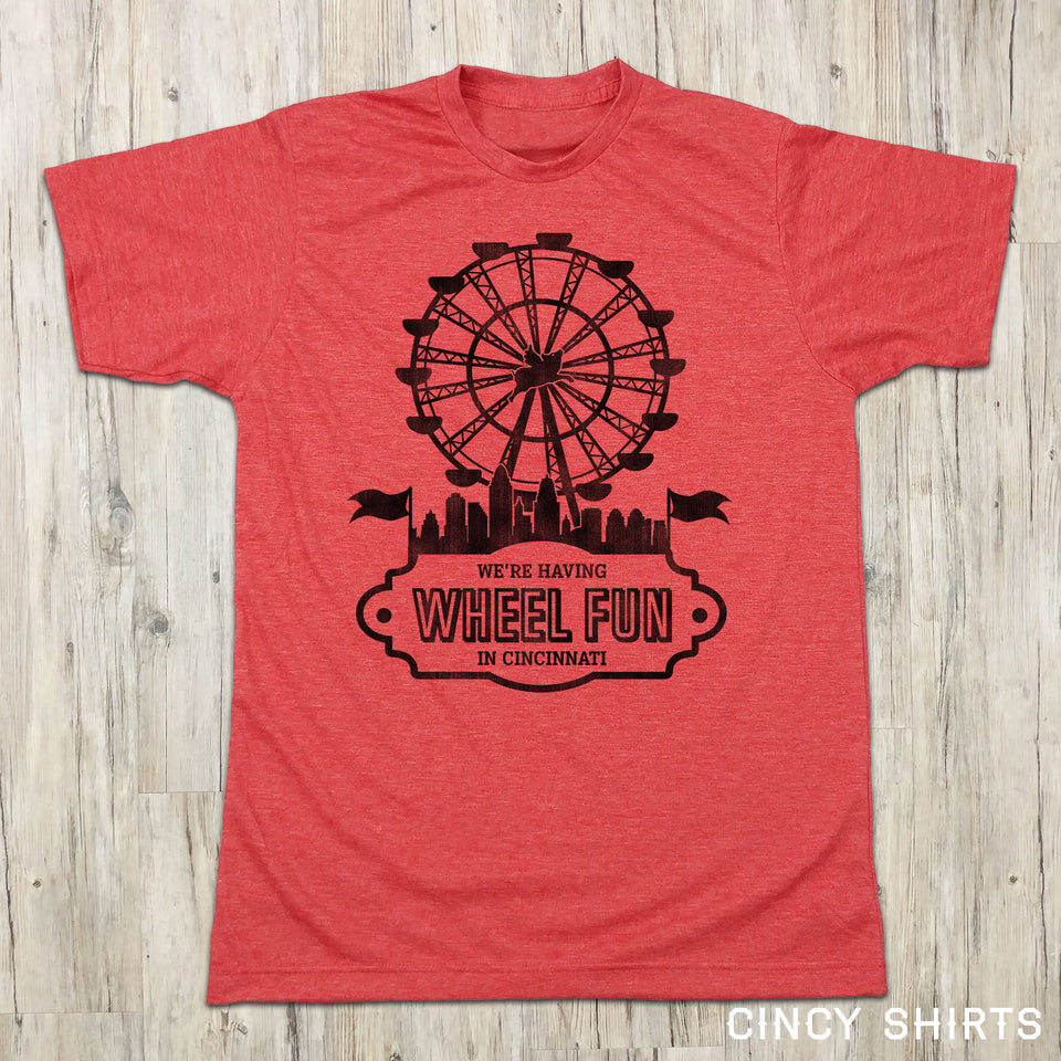 Wheel Fun In Cincinnati - Cincy Shirts