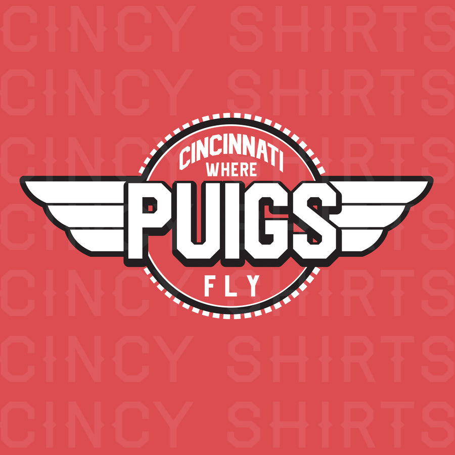 Where Puigs Fly - Cincy Shirts