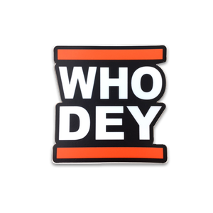 WHO DEY - Sticker