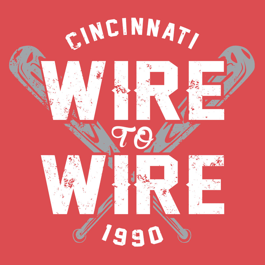 Wire To Wire - Cincy Shirts