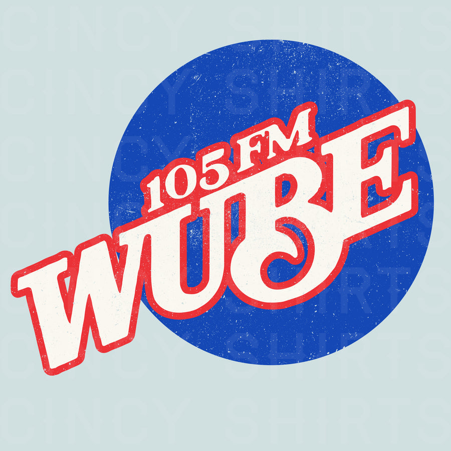 WUBE 105 FM - Cincy Shirts