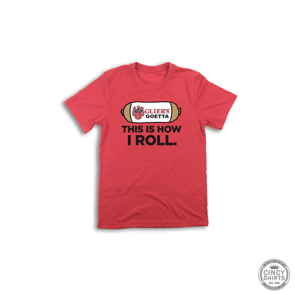 "Youth ""This is How I Roll"" Glier's Goetta - ONLINE EXCLUSIVE - Cincy Shirts"
