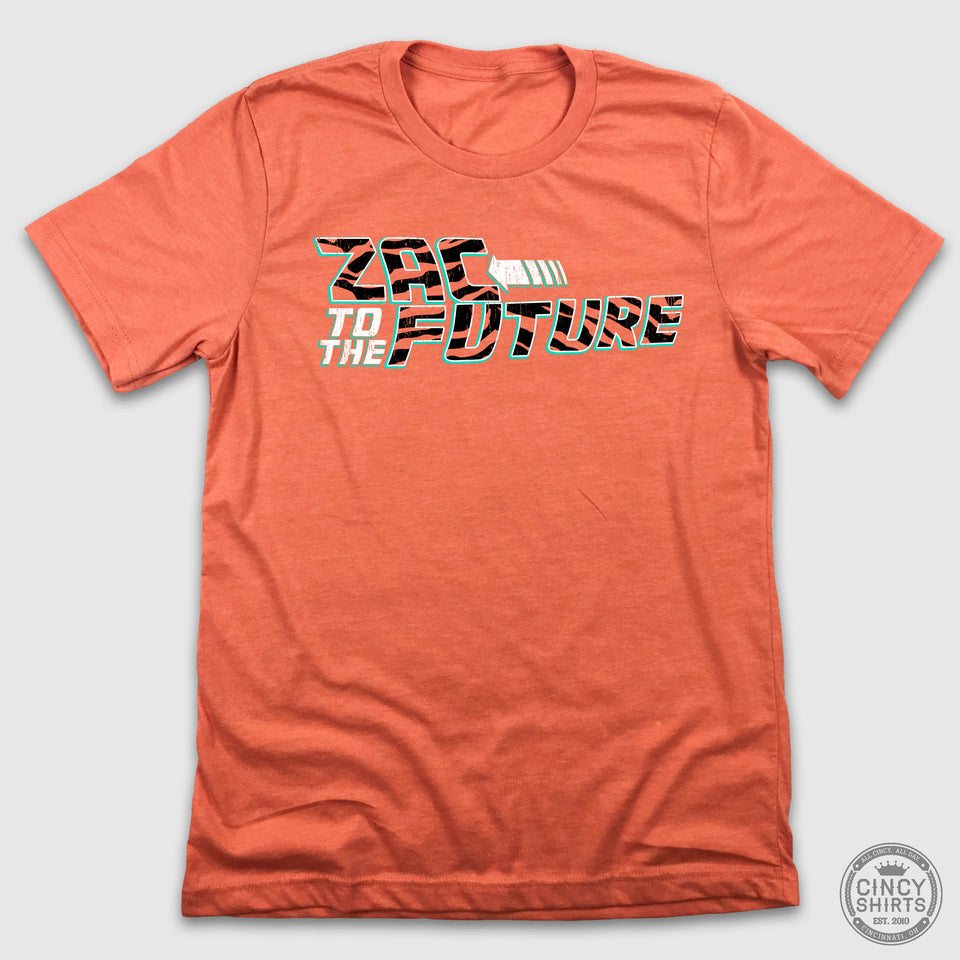 Zac to the Future - Cincy Shirts