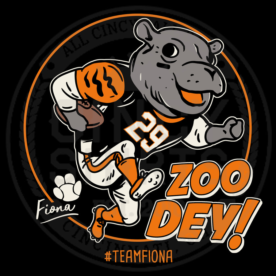 Zoo Dey! - Team Fiona - Cincy Shirts