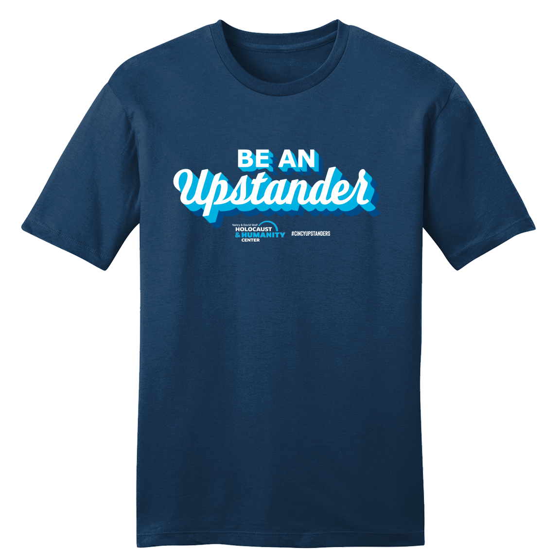 Be an Upstander #CincyUpstanders - Cincy Shirts