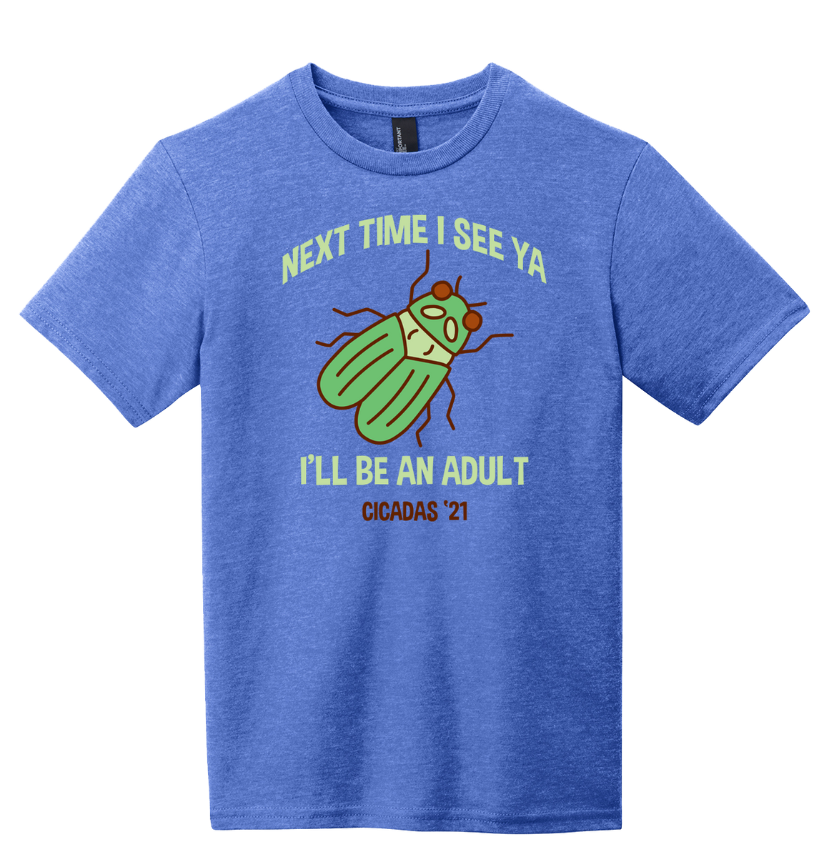 Next Time You See Me, I'll Be An Adult - Cincy Shirts