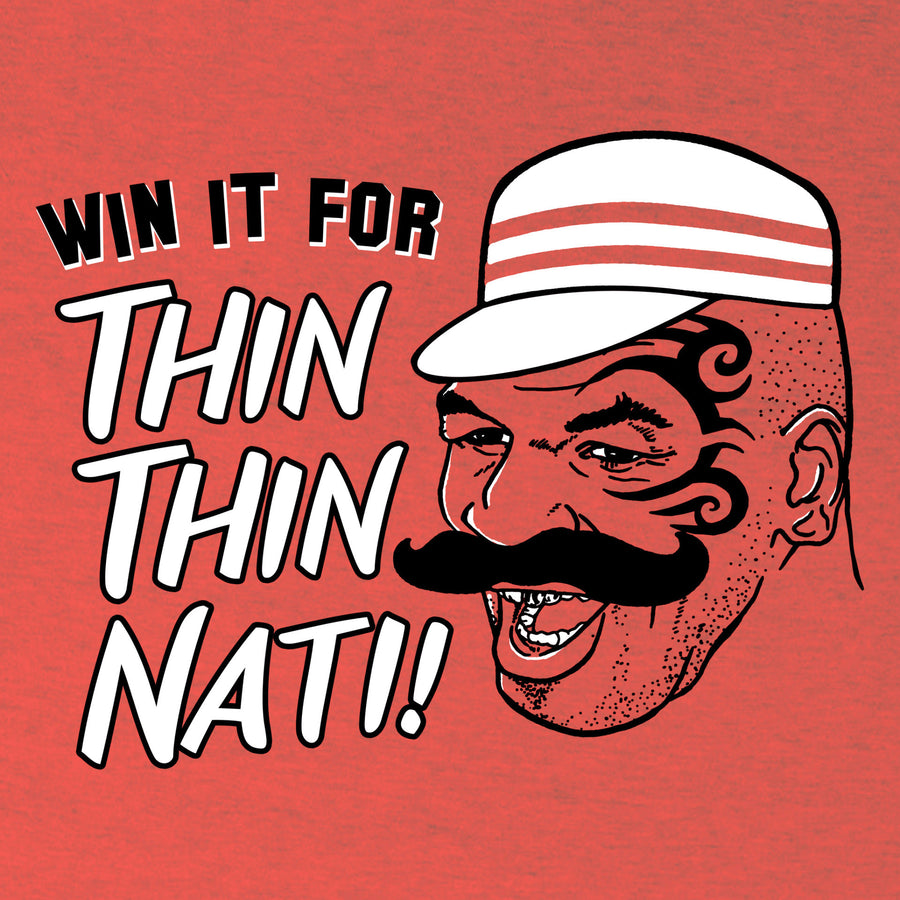 Win It For Thin Thin Nati T-shirt