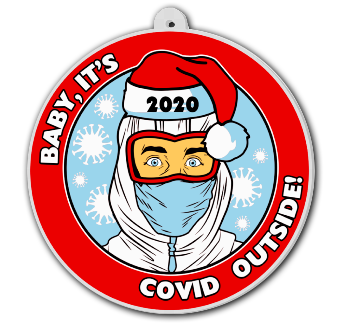 Baby, It's COVID Outside Ornament - Cincy Shirts