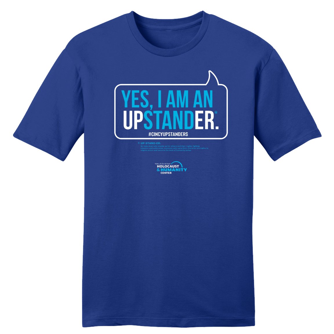Yes, I Am an Upstander #CincyUpstanders - Cincy Shirts