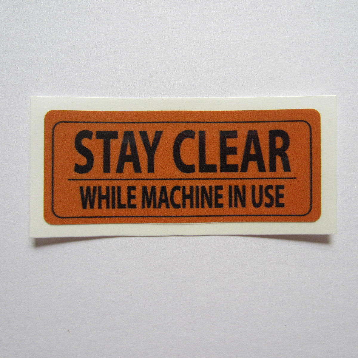 """Stay Clear"" Decal 3"" x 1-1/4"""