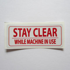 "Stay Clear Decal 3"" x 1-1/4"" or 2 1/4"" x 3/4"""