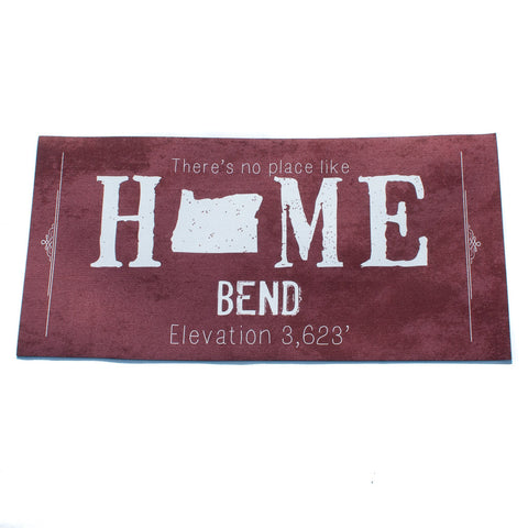 Maroon doormat, Bend Oregon There is No Place Like Home