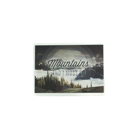 """The Mountains are Calling and I Must Go"" Magnet - Simply Bend Souvenirs"
