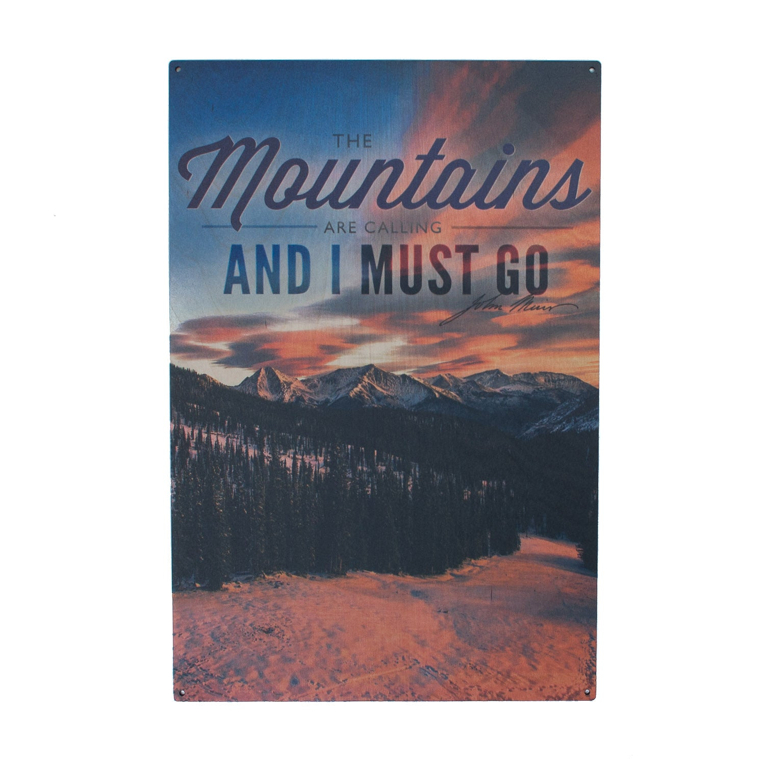 """The Mountains are Calling and I Must Go"" Wood Sign - Simply Bend Souvenirs"