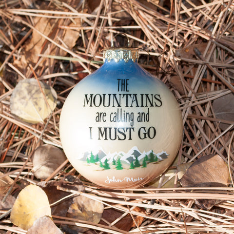 The Mountains are Calling and I Must Go - Simply Bend Souvenirs