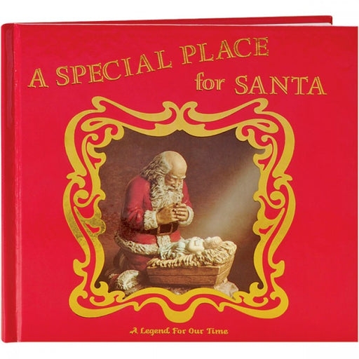 A Special Place for Santa: A Legend for Our Time by Jeanne Pieper