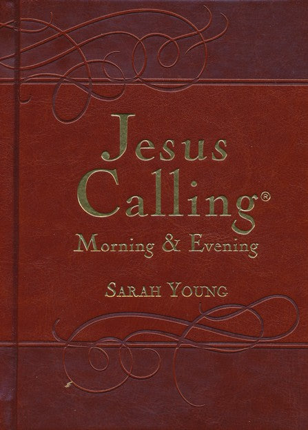 Jesus Calling: Morning & Evening