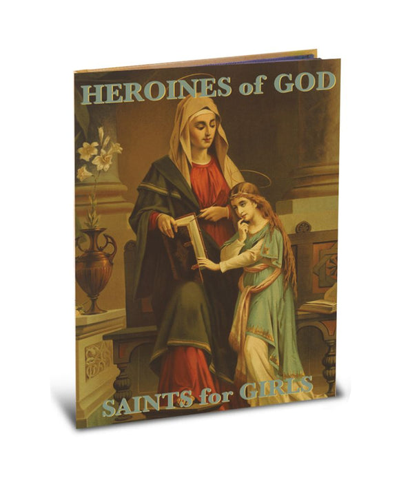 Heroines of God: Saints for Girls