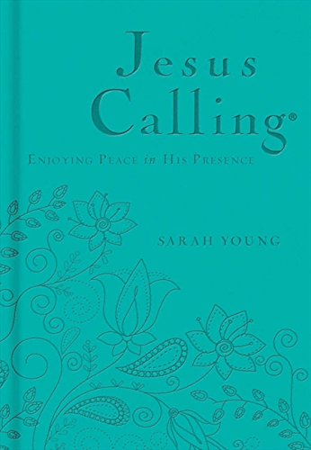 Jesus Calling (Teal Leather Deluxe Edition)