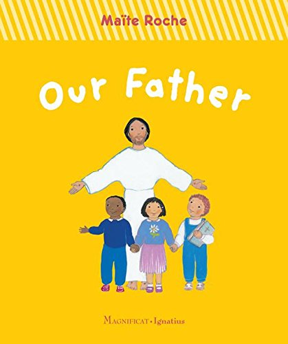 Our Father Board Book (First Steps in Faith)