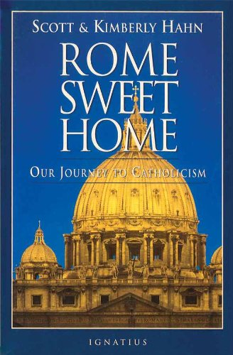 """Rome Sweet Home"" by Scott Hahn"