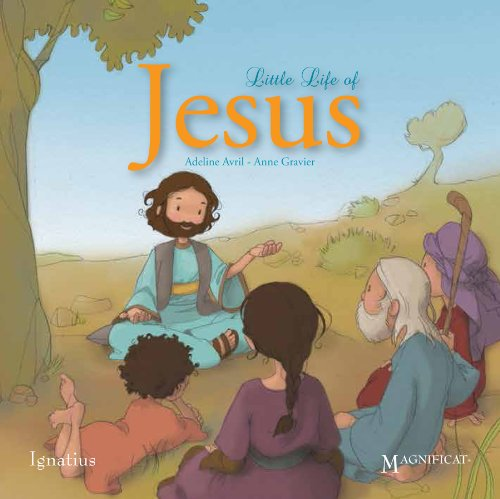 Little Life of Jesus by Adeline Avril and Anne Gravier