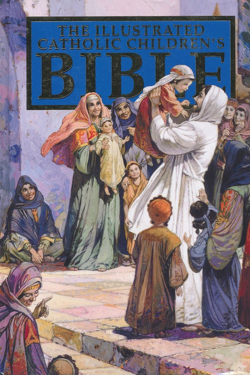 The Illustrated Catholic Children's Bible