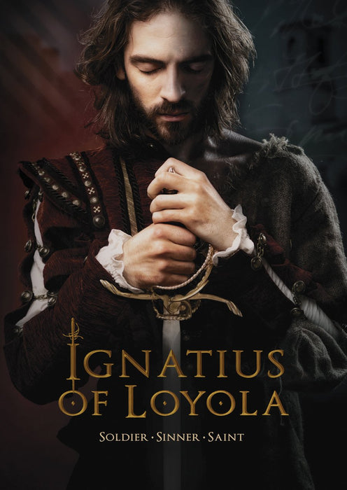 Ignatius of Loyola: Soldier, Sinner, Saint DVD