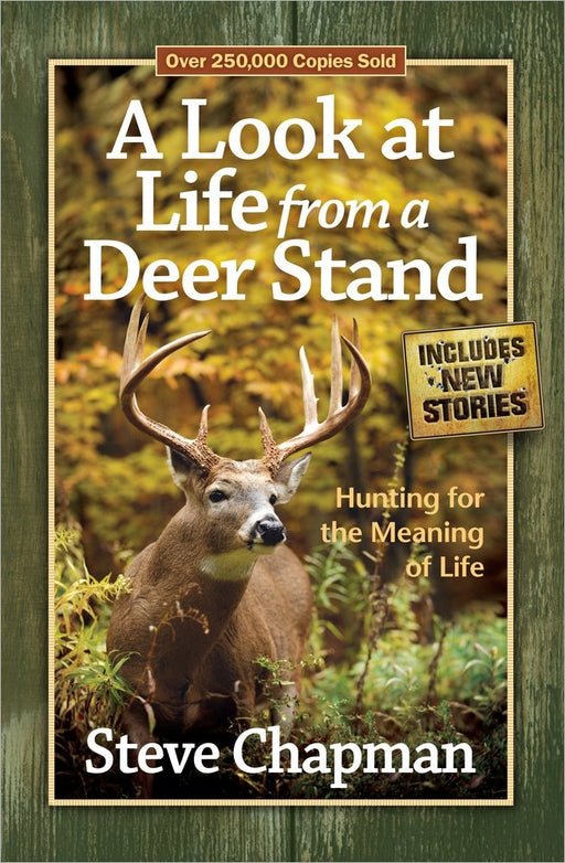 """A Look at Life From a Deer Stand"" by Steve Chapman"