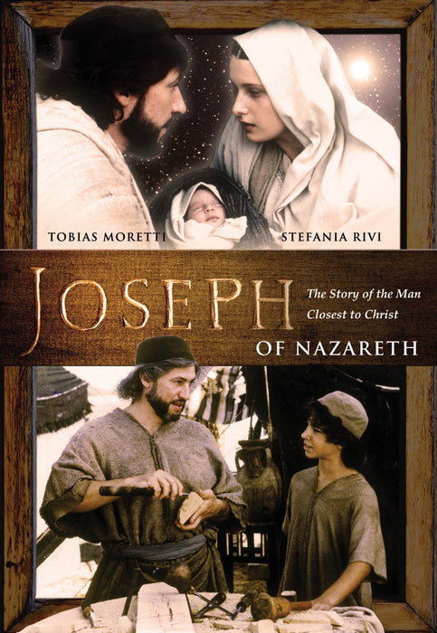 Joseph of Nazareth: The Story of the Man Closest to Christ DVD