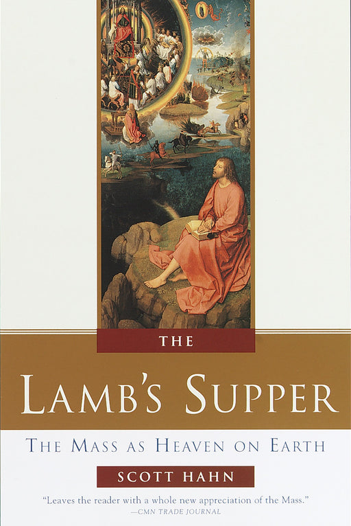 """The Lamb's Supper"" by Scott Hahn"