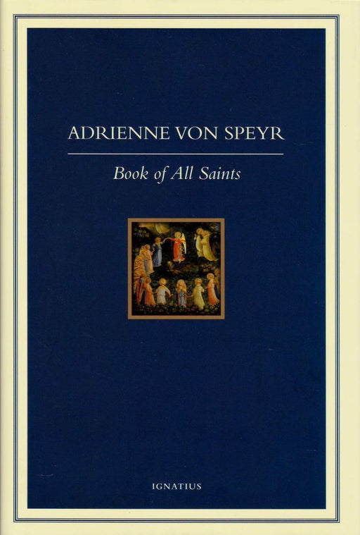 Book of All Saints by Adrienne von Speyr