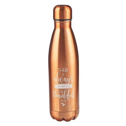 "Stainless Steel Water Bottle "" There is Always Something to be Thankful For"""