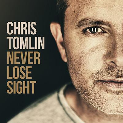 Chris Tomlin - Never Lose Sight CD