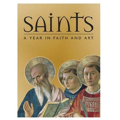 Saints: A Year in Faith and Art by Rosa Giorgi