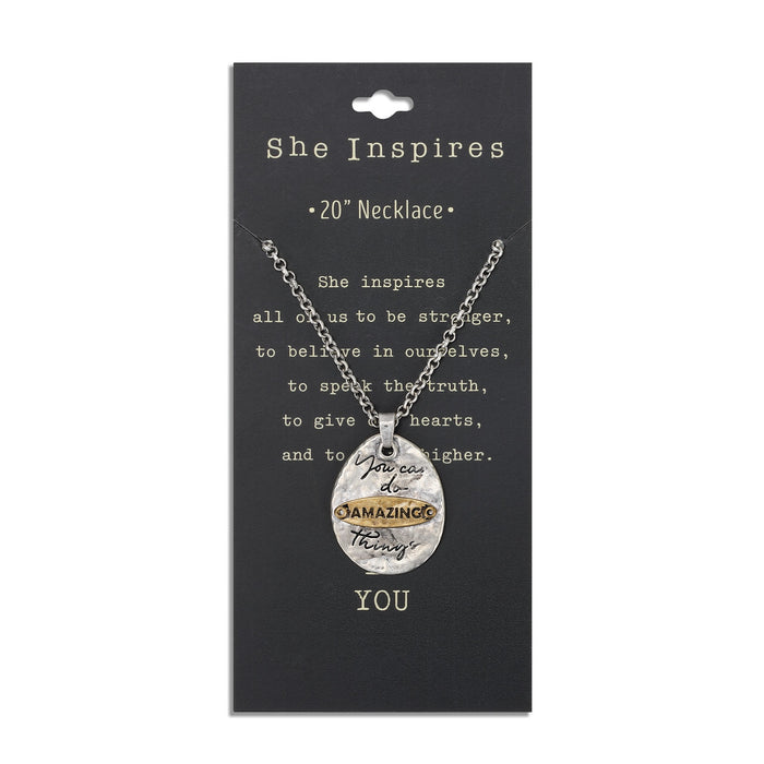 She Inspires Pendant - You Can Do Amazing Things
