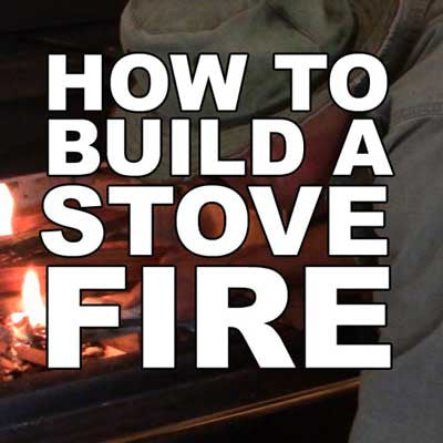 How To Build a Stove Fire