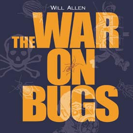The War on Bugs
