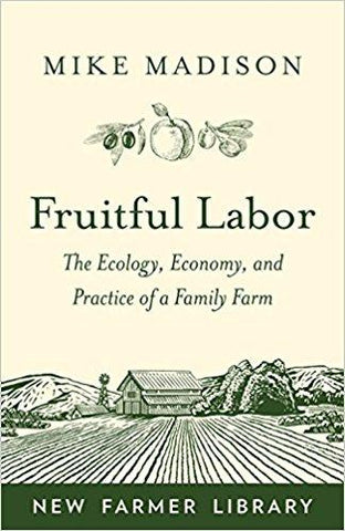 Fruitful Labor (Paperback) by Mike Madison